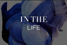 In The Life / by INTERMIX