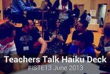 ISTE 2013 / Haiku Deck supports and celebrates creative educators at #ISTE13! See how you can use Haiku Deck to capture your experience before, during, and after here: http://blog.haikudeck.com/enrich-conferences-and-events-with-haiku-deck/ / by Haiku Deck