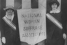 Women Suffrage (Right2Vote) / 1800-1900 women's rights movement mainly to vote but also for equal pay and rights around the world.  / by Mrs Dixie