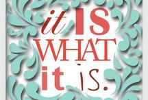 Say What? / Quotes and sayings / by Samantha Irthum