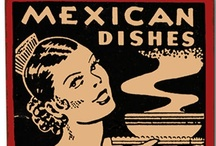 MEXICAN DISHES/FOOD/PASTRIES / by B ➽ B's G➽M๏m