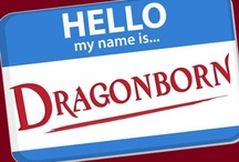 The Geek In Me / I am Dragon Born.... Seriously EVERYONE in Skyrim says so!... And NO! You most definitely can NOT have My Sweet Roll... Sorry I'm such Geek LOL! / by Theresa Sanchez