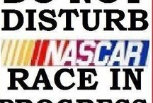 NASCAR / by Rhonda's Mom
