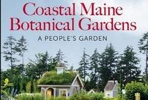 Books Featuring Coastal Maine Botanical Gardens / by Coastal Maine Botanical Gardens