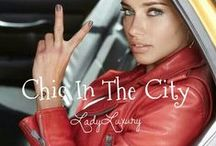 CHIC IN THE CITY 2 / by LadyLuxury