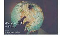 --> Wanderlust --> / by Maile Lane