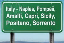 Italy-Naples,Amalfi,Capri,Sorrento,Positano,Pompeii, Sicily / by J BP