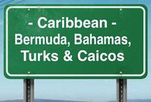 Caribbean #3 - Bermuda, Bahamas, Turks & Caicos / by J BP