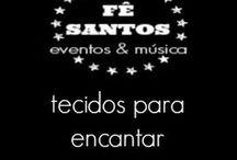Tecidos para encantar / by Fê Santos