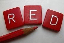 Red / by Janet VanBuskirk
