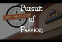 Pursuit of Passion / What are you passionate about outside of work? / by Snagajob