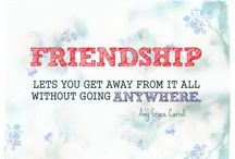 Friends Forever & Ever / by Angela McPherson