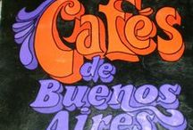 Buenos Aires cafes / by Jose