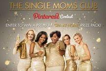 The #SingleMomsClub Pinterest Contest / by LIONSGATE MOVIES