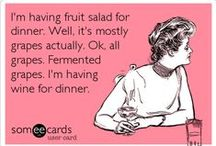 Wine / Because I love wine jokes. And wine. Both really. / by Paleo Cupboard