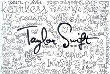 T·A·Y·L·O·R S·W·I·F·T / I am Taylor's #1 fan  / by Angie Marie