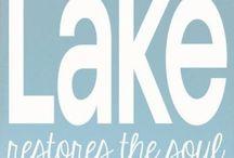 Lake Life / by Monica Hosking