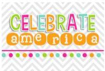 Celebrate AMERICA! / by Nicole Alderson