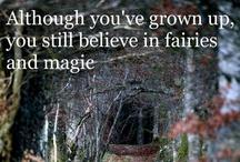 Believe in Faeries / by Dawn Ruggles