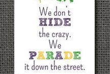 Mardi Gras / by Carol Crosby