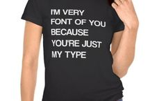 """Advertise - Post Your Funny Shirt Designs Here! / Anyone is welcome to post whatever they like.  Please follow me """"RMF Designz"""" or follow this board and you'll then be able to post on this board.  Please add any funny t shirts you've came across or created yourself :)    / by RMF Designz"""