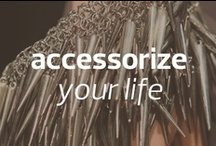 ACCESSORIZE YOUR LIFE #MBFW / by Mercedes-Benz Fashion Week