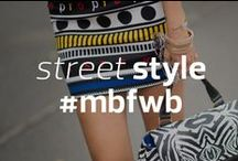 STREET STYLE at #MBFWB / #StreetStyle looks straight from #MBFWB  / by Mercedes-Benz Fashion Week