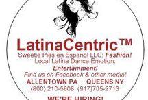 LatinaCentric™ / by LatinaCentric™