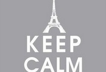 Keep Calm and Travel On / Stay Classy, Keep Traveling / by Keep Calm And Stay Classy
