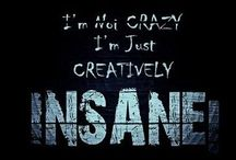 For Those Insane / by Vanessa Mckenney