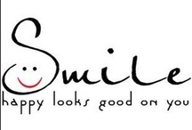 Smile  (=D) / Reasons to Smile! / by Tammy D'Ailey-LaVine