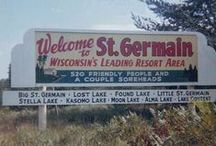 Vintage St. Germain / A nostalgic look back at the town of St. Germain, Wisconsin. / by St. Germain Area Chamber of Commerce, Inc.