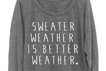 Sweater Weather / by Anna Williams