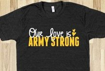 Army Strong * / by Michelle Asbell
