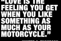 Motorcycles! / Just a collection of beautiful bikes, beautiful people and living life to the fullest! Be brave RIDE but RIDE SMART! / by D Dawg