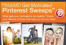 WebMD Get Motivated Sweeps / by Sylvia Zamora Ortiz