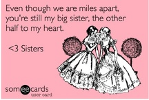 For My Sister Kristen / by Nicole Keeley