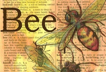 Just to Be a Bee / by Mary Jane Gearhart