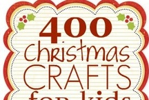 Christmas Crafts / by Kathy Ennis