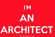 Architecture / by Maria Aguilera
