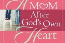 A Mom After God's Own Heart / This board is dedicated to Christian moms who have the incredibly challenging and rewarding job of motherhood. We pray that they will be blessed through our pins. / by Elizabeth & Jim George