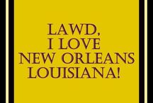 NOLA Love,,,,, / by Mary Rodamer