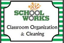 Classroom Organization & Cleaning / by School Works