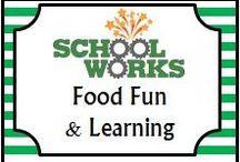 Food Fun & Learning / by School Works