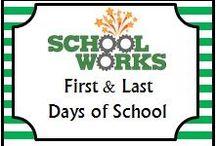 First & Last Days of School / by School Works
