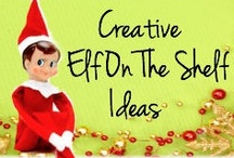 Elf on the Shelf Ideas / by The Gifting Experts