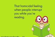 Book quotes, Humor,&Books I need to read! / by Debbie Johnson