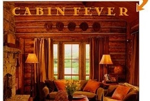 CABIN FEVER / by Karen Solo