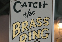 CATCH THE BRASS RING / CAROUSELS / by Karen Solo