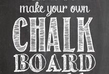 Chalk it 2 me / by Stephan & Shawna Smith